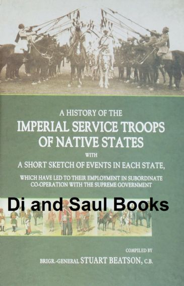A History of the Imperial Service Troops of Native States, by Brigr-General Stuart Beatson
